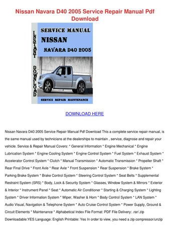 Nissan Navara D40 2005 Service Repair Manual by SebastianRust - issuu