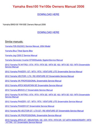yamaha bws100 yw100e owners manual 2006 by carlotabethel issuu rh issuu com 2017 Yamaha BWS yamaha bws 100 service manual pdf download