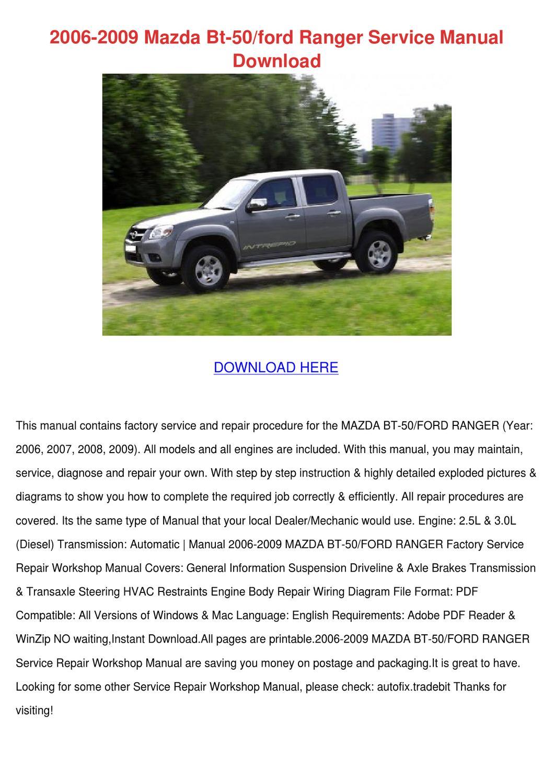 2006 2009 Mazda Bt 50ford Ranger Service Manu by ArmandoAlonso - issuu