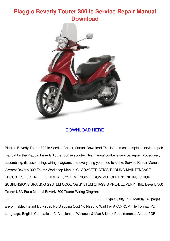 Piaggio Beverly Tourer 300 Ie Service Repair By Kaseyhoyt