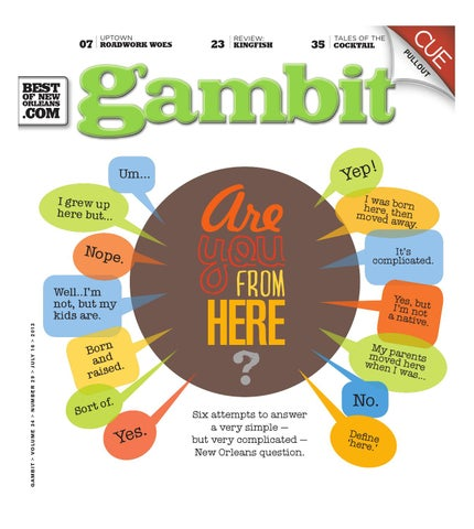 size 40 fcc76 155b0 Gambit New Orleans  July 16, 2013 by Gambit New Orleans - issuu