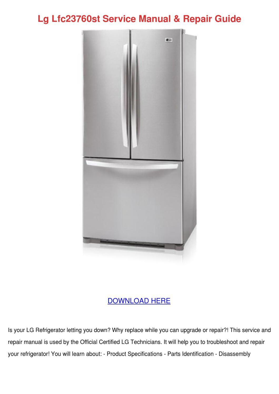 Lg Refrigerator Repair Manual Pdf Schematics Parts Guide Acme How Tocom