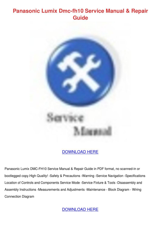 Panasonic Lumix Dmc Fh10 Service Manual Repai by BennieBain - issuu