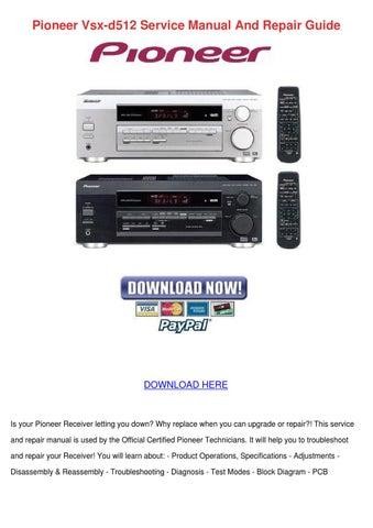 pioneer vsx d512 service manual and repair gu by benniebain issuu rh issuu com Pioneer VSX Receiver Pioneer VSX 1122 K