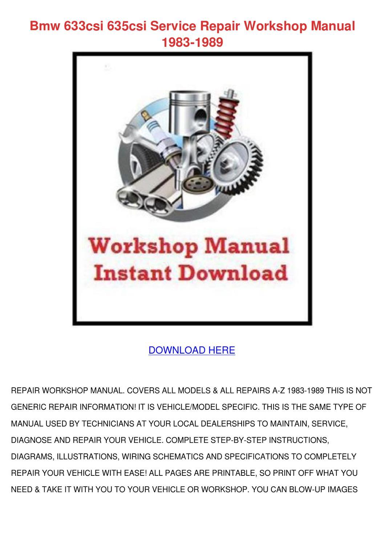 Bmw 633csi 635csi Service Repair Workshop Man By Danutacatlett Issuu E24 Engine Diagram