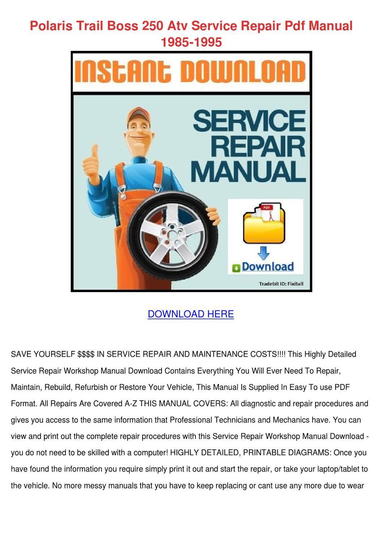 Polaris Trail Boss 250 Atv Service Repair Pdf By
