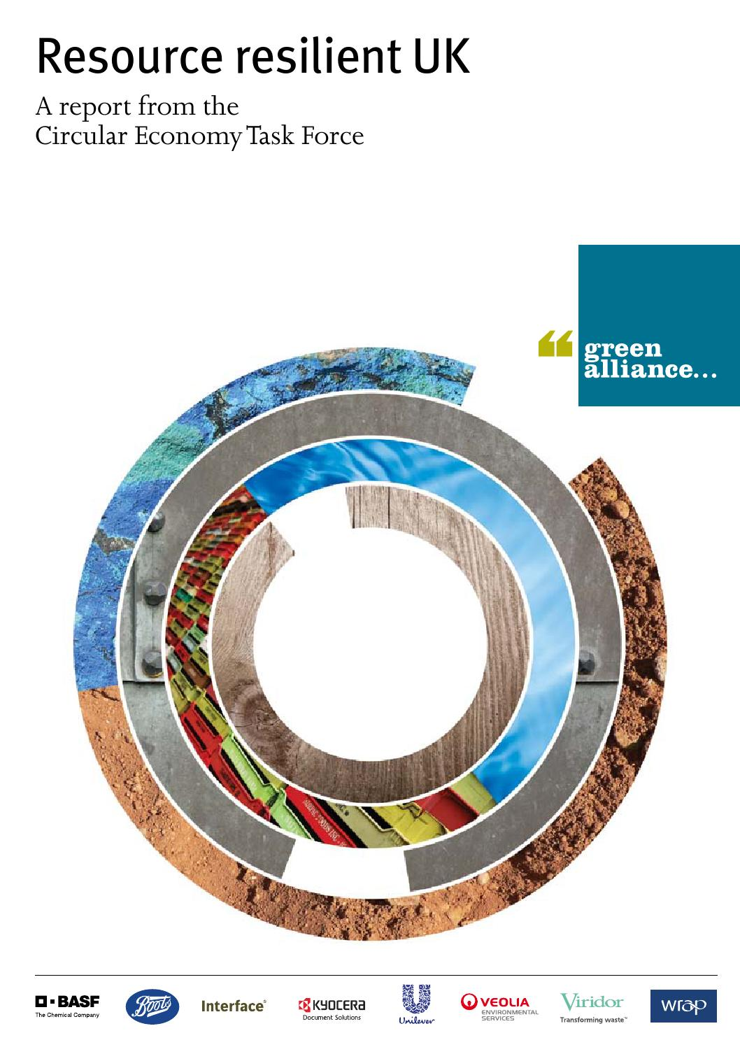 Resource Resilient Uk A Report From The Circular Economy Task Force By Green Alliance Issuu