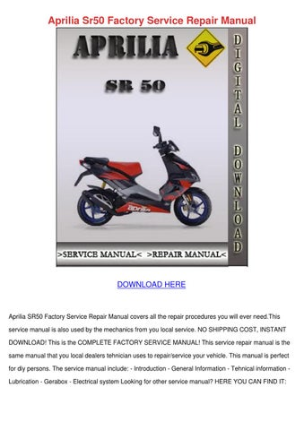 Aprilia Sr50 Factory Service Repair Manual By Warrenthiel Issuu