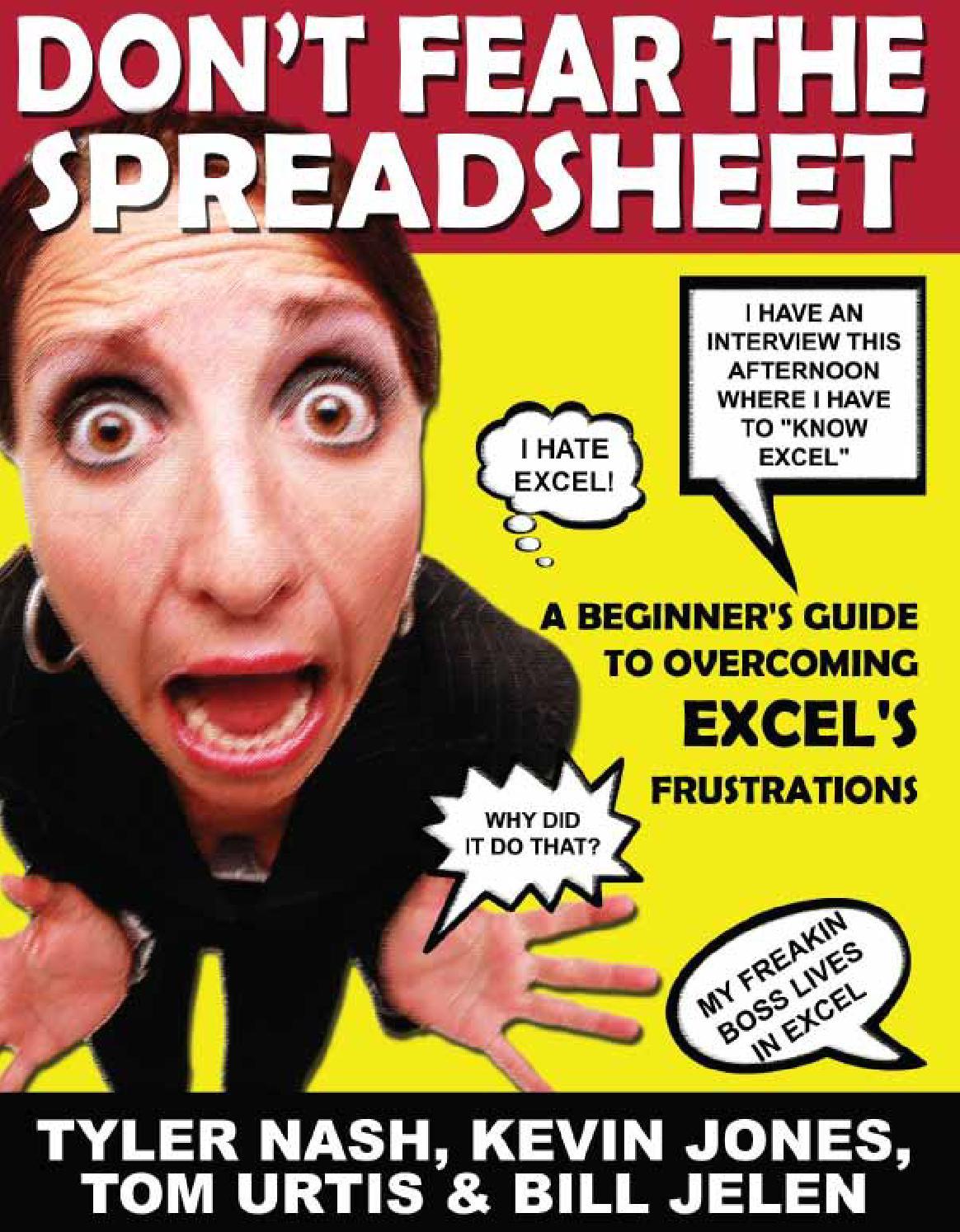 Don't Fear the Spreadsheet Case Studies by Bill Jelen   issuu
