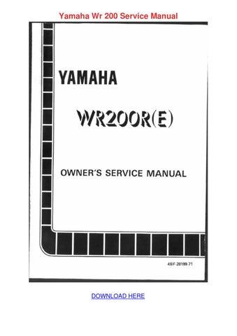 yamaha wr 200 service manual by venettasonnier issuu rh issuu com Yamaha DT 200 Yamaha DT 200