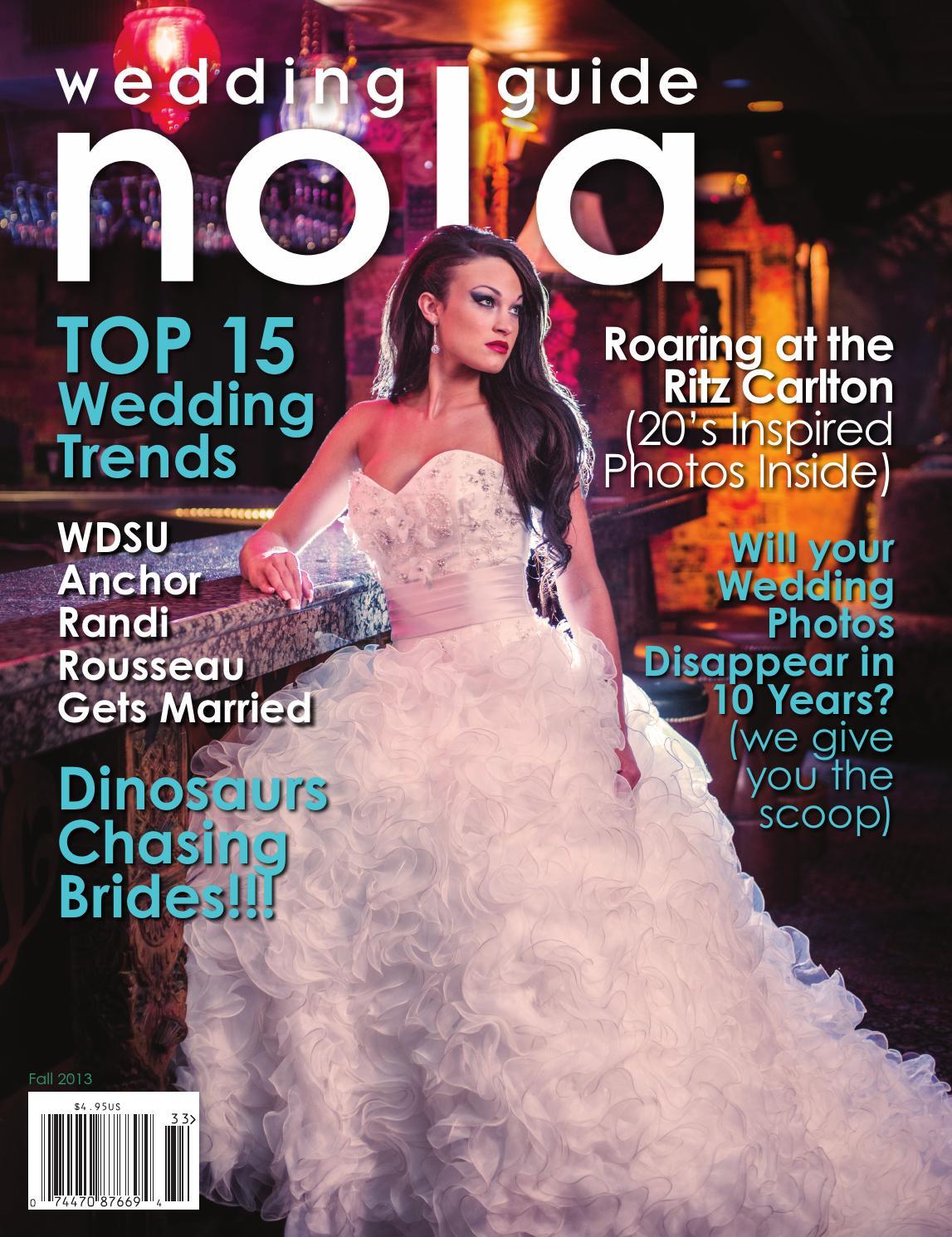 NOLA Wedding Guide Fall 2013 by NOLA Wedding Guide - issuu