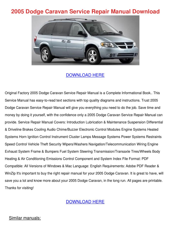 2005 Dodge Caravan Service Repair Manual Down by UlyssesSosa - issuu