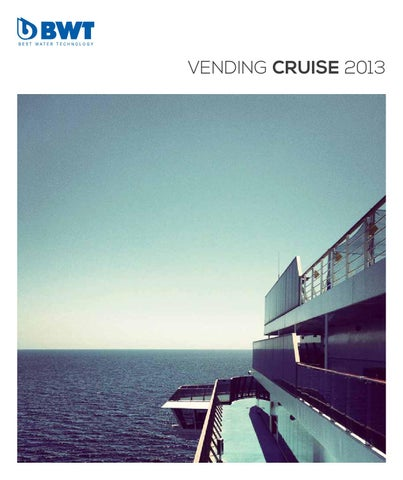 BWT - Vending Cruise 2013 by Publifarm - issuu