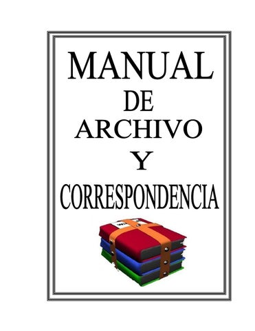 418b1985287 MANUAL DE ARCHIVO Y CORRESPONDENCIA PARA LA INSTITUCION EDUCATIVA  COINSPETROL