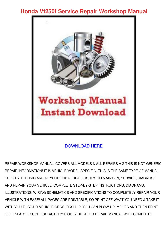 ... Array - honda vt250f service repair workshop manual by bridgettarevalo  issuu rh issuu ...