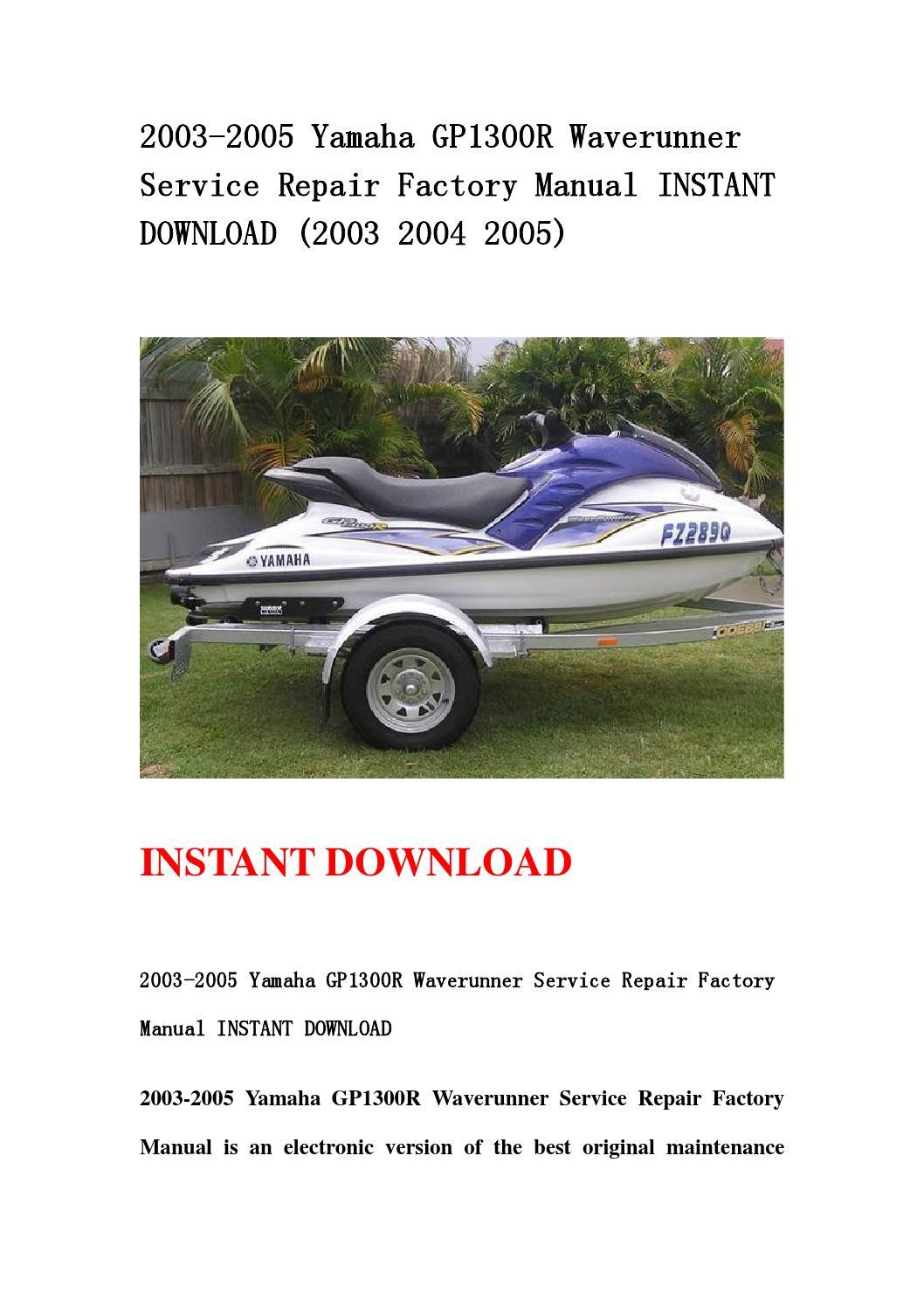 2003 2005 Yamaha Gp1300r Waverunner Service Repair Factory border=