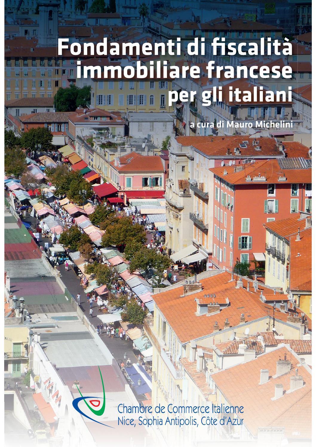 Fondamenti di fiscalit immobiliare francese per gli for Chambre de commerce italienne nice