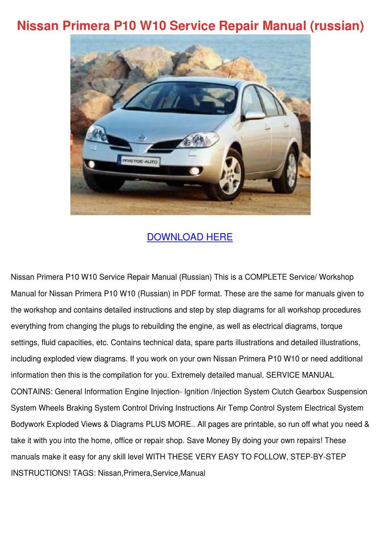 Nissan Primera P10 W10 Service Repair Manual by WendellRuth - issuu