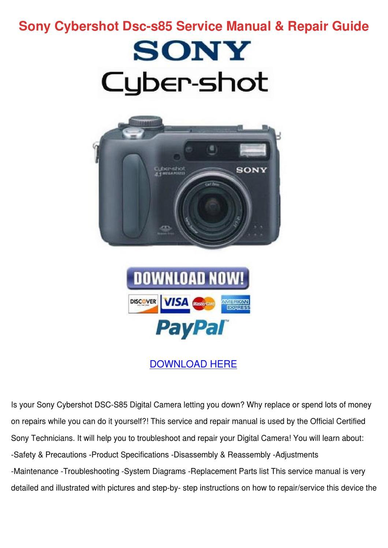 Sony Cybershot Dsc S85 Service Manual Repair By