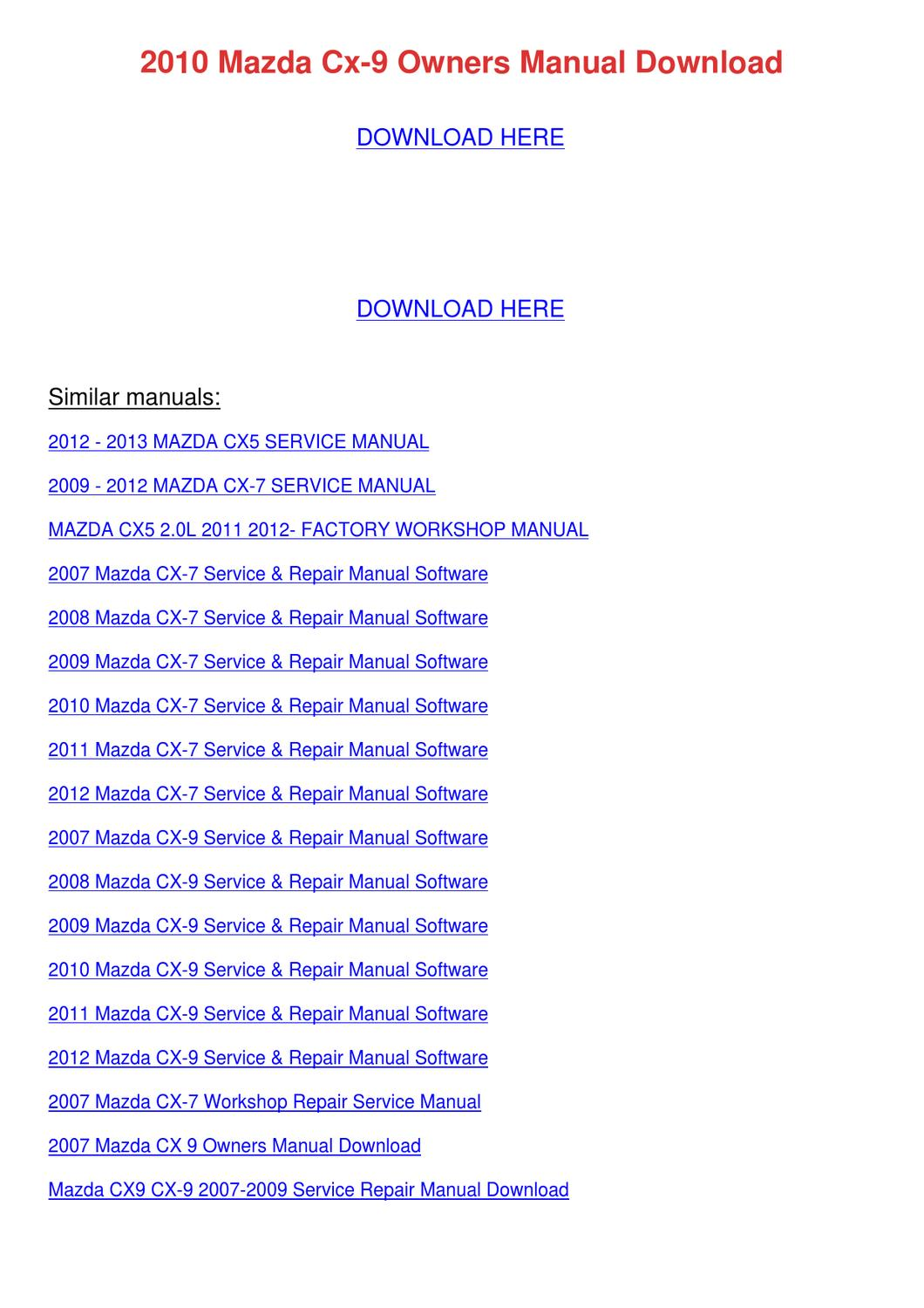 2010 Mazda Cx 9 Owners Manual Download by CharleneWinchester - issuu
