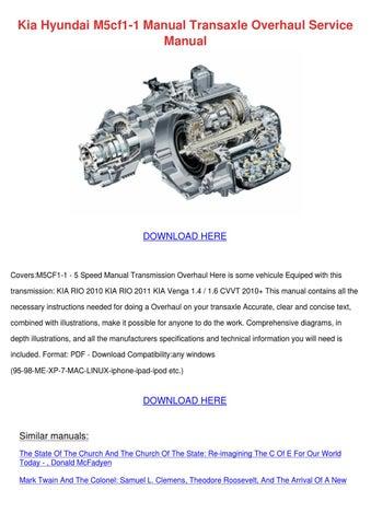 kia hyundai m5cf1 1 manual transaxle overhaul by onanealy issuu rh issuu com Transaxle Assembly Transaxle vs Transmission