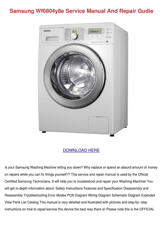 Samsung Wf0804y8e Service Manual And Repair G By Blancabassett Issuu Washing Machine Wiring Diagram
