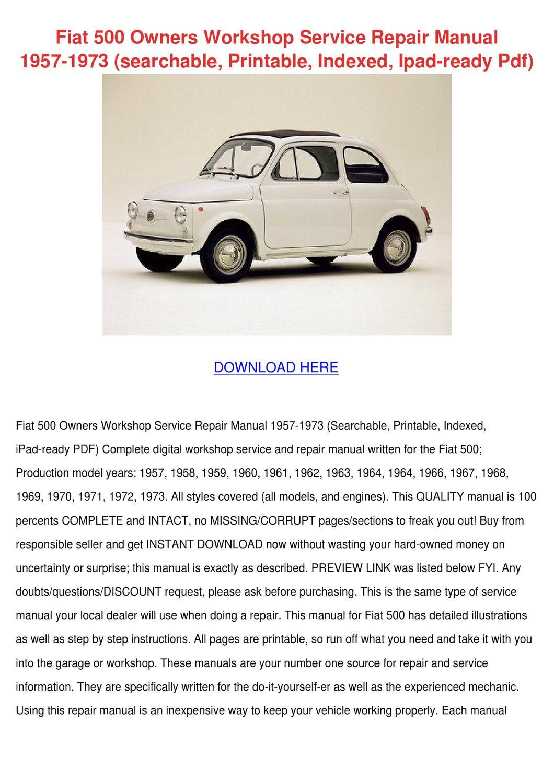 Fiat 500 Owners Workshop Service Repair Manua by TeenaRodrigues ...