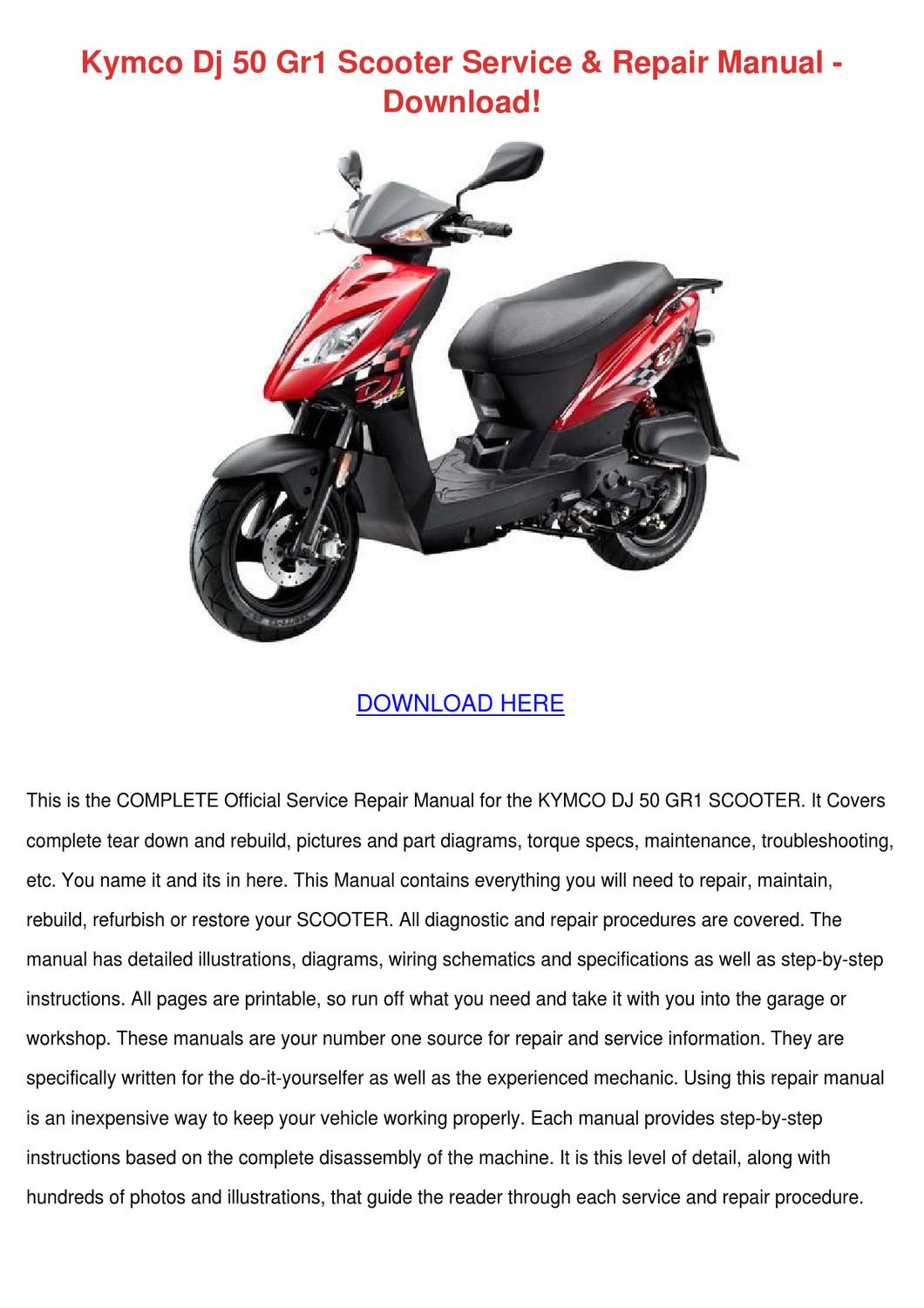 Kymco Dj 50 Gr1 Scooter Service Repair Manual By Teenarodrigues Issuu