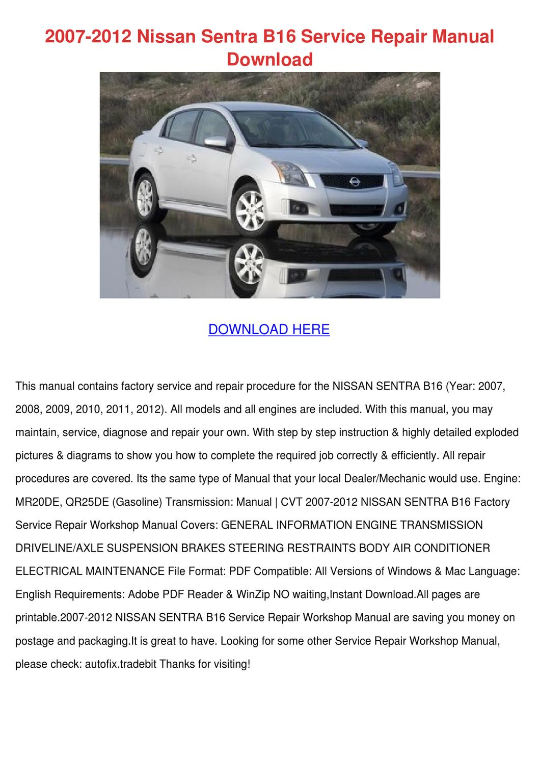 2007 2012 Nissan Sentra B16 Service Repair Ma by EduardoCoulter ...