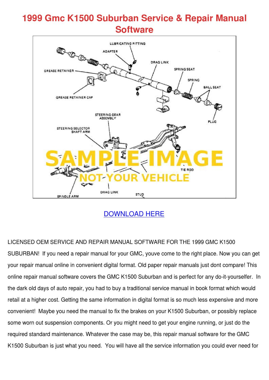 1999 Gmc K1500 Suburban Service Repair Manual by AngeliaYount - issuu