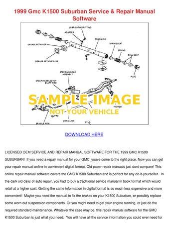 1999 Gmc K1500 Suburban Service Repair Manual By Angeliayount Issuu