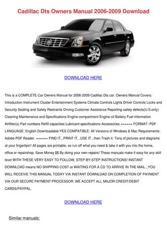 Cadillac Dts Owners Manual 2006 2009 Download by AliWhitaker - issuu