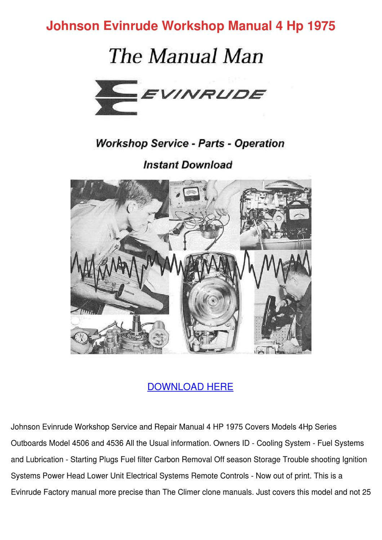 Johnson Evinrude Workshop Manual 4 Hp 1975 By Jodygoode border=