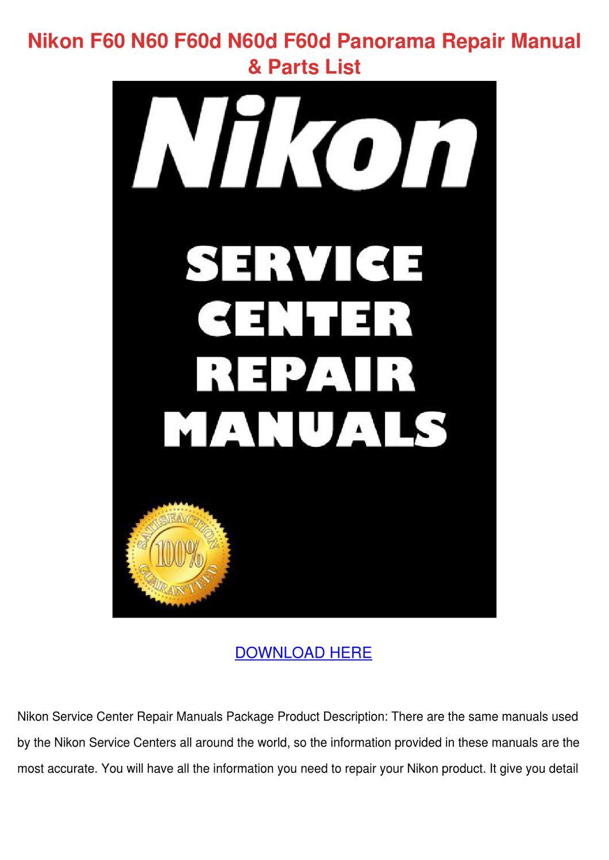Nikon F60 N60 F60d N60d F60d Panorama Repair by RonaldRamsay - issuu