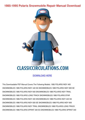1985 1995 polaris snowmobile repair manual do by hassanfortin issuu