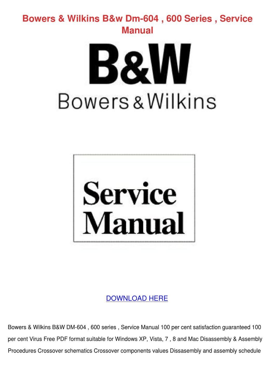 Bowers Wilkins Bw Dm 604 600 Series Service M By Antoniaaguilera
