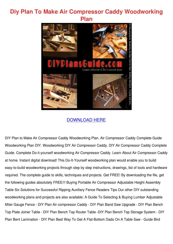 Diy Plan To Make Air Compressor Caddy Woodwor by