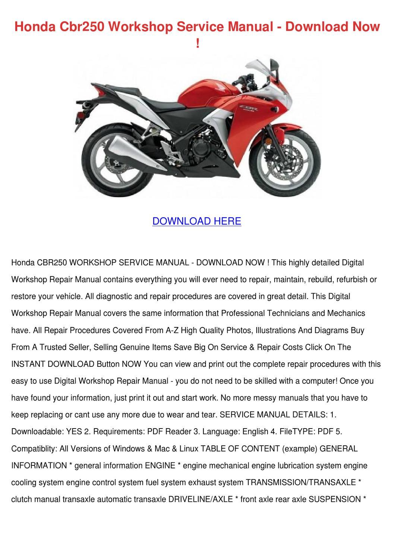Honda Cbr250 Workshop Service Manual Download by HermineFriday - issuu