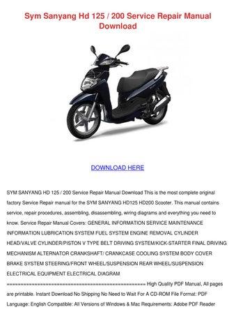 Sym Sanyang Hd 125 200 Service Repair Manual by CodyBui - issuu
