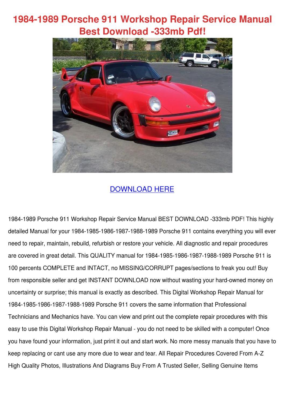 1984 1989 Porsche 911 Workshop Repair Service by AndyYocum - issuu
