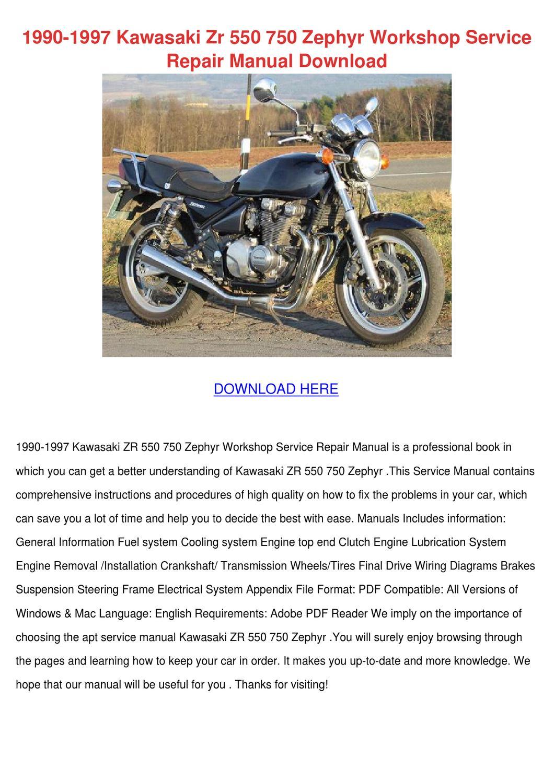 1990 1997 Kawasaki Zr 550 750 Zephyr Workshop By
