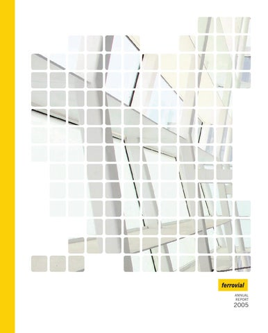 Ferrovial: Annual report 2005 by Ferrovial - issuu