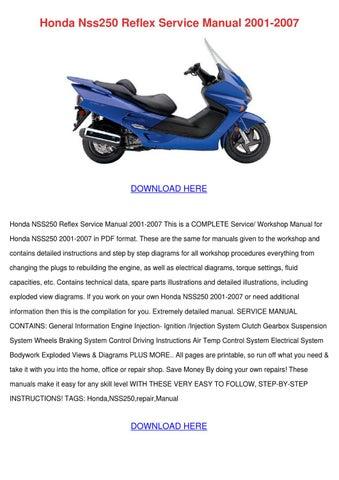 honda nss250 reflex service manual 2001 2007 by angelowooten issuu rh issuu com Honda Reflex Weight Honda TLR200