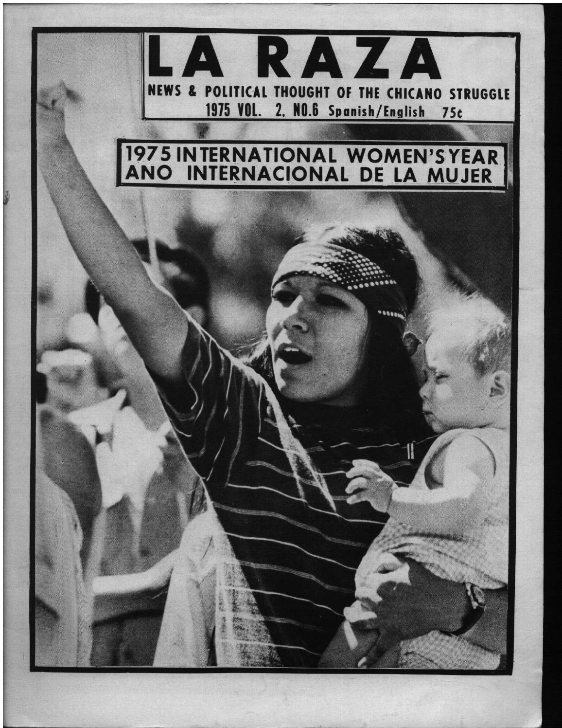 LA RAZA: NEWS & POLITICAL THOUGHT OF THE CHICANO STRUGGLE