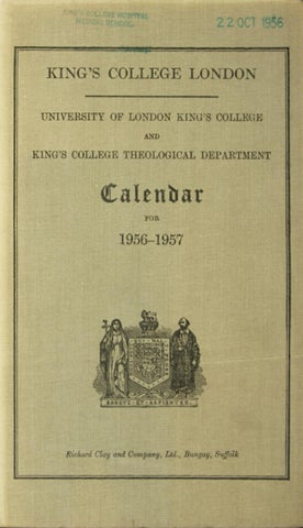 1956-1957 King s College London Calendar by The KCL Calendars ... 4e4d7652bb