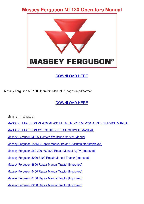 Massey Ferguson Mf 130 Operators Manual by LelandKozlowski - issuu