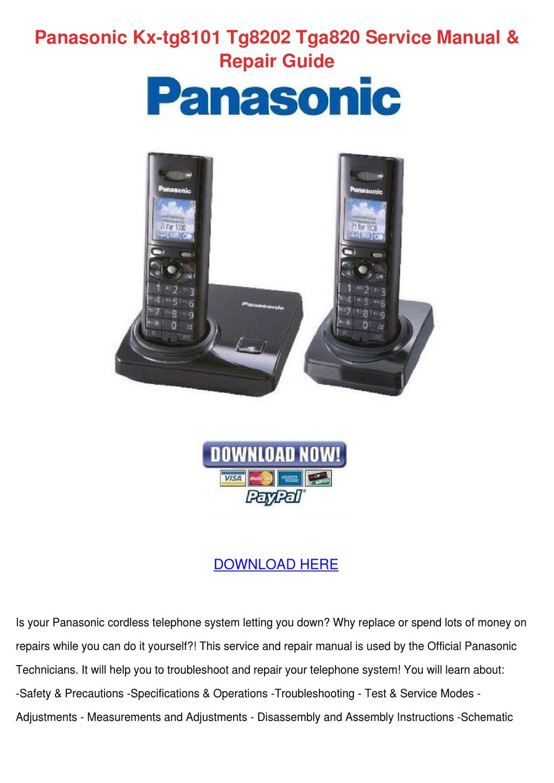 Panasonic Kx Tg8101 Tg8202 Tga820 Service Man by EdgardoCreighton ...
