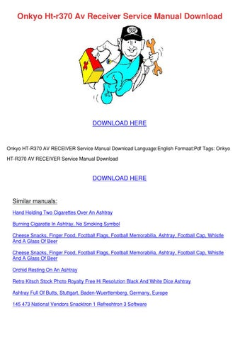 onkyo ht r370 av receiver service manual down by wilheminatrinidad rh issuu com