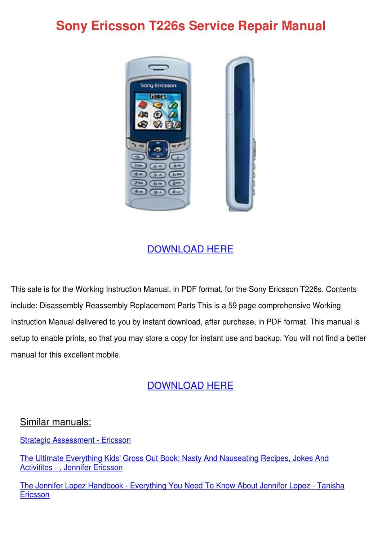 Sony Ericsson T226s Service Repair Manual by KayleneIngram - issuu