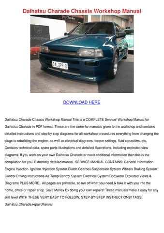 daihatsu charade chassis workshop manual by vanessathibodeau issuu rh issuu com 1989 Daihatsu Charade 2005 Daihatsu Charade
